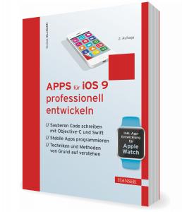 Apps für iOS 9 professionell entwickeln