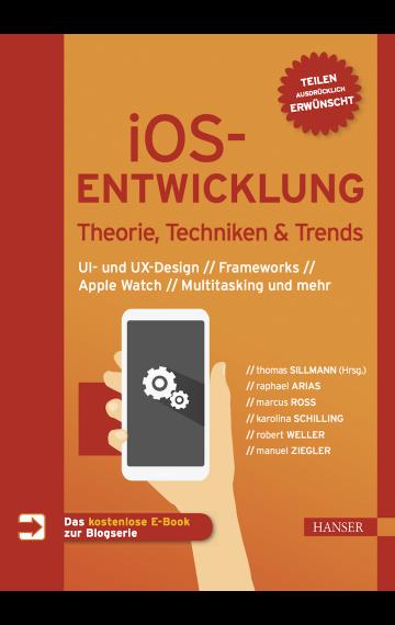 iOS-Entwicklung – Theorie, Techniken und Trends