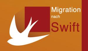 Tipps, Tricks und Best Practices Wie migriere ich erfolgreich Objective-C-Code nach Swift?
